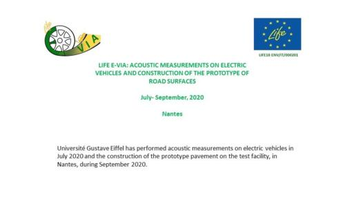 LIFE E-VIA: ACOUSTIC MEASUREMENTS ON ELECTRIC VEHICLES AND CONSTRUCTION OF THE PROTOTYPE OF ROAD SURFACES, July-September 2020